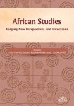 African Studies. Forging New Perspectives and Directions; Nina Pawlak, Hanna Rubinkowska-Anioł, Izabela Will (ed.)