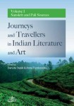 Journeys and Travellers in Indian Literature and Art. Volume I Sanskrit and Pali Sources; ed. Danuta Stasik, Anna Trynkowska