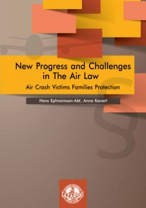 New Progress and Challenges in The Air Law; Hans Ephraimson-Abt, Anna Konert