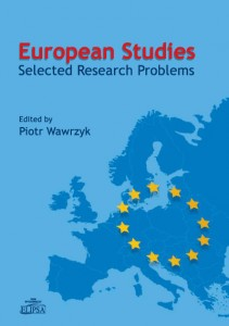 European Studies. Selected Research Problems, Piotr Wawrzyk (ed.)