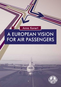 A European Vision for Air Passengers; Anna Konert