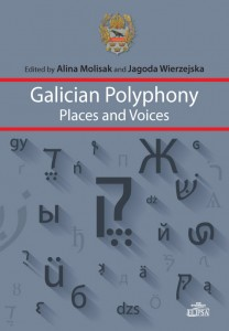 Galician Polyphony: Places and Voices; ed. Alina Molisak, Jagoda Wierzejska