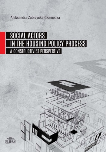 Social Actors in the Housing Policy Process. A Constructivist Perspective