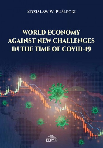 World Economy Against New Challenges in the Time of COVID-19